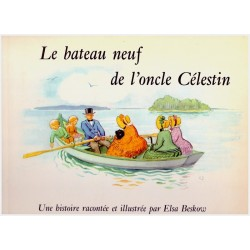 Le bateau neuf de l'oncle Celestin Elsa Beskow Bonnier Garnier