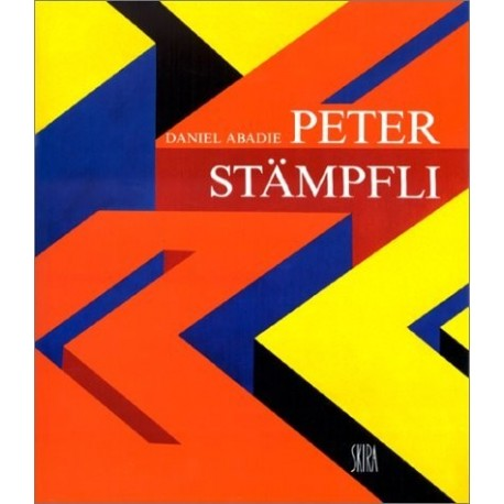 Peter Stämpfli Peter STAMPFLI 9782605001880 Book