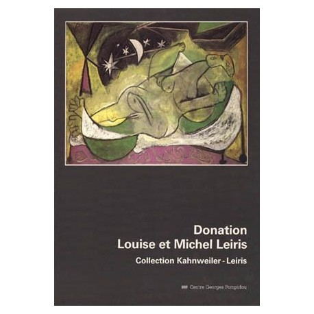 Donation Louise et Michel Leiris - Collection Kahnweiler-Leiris 9782858502677 Book