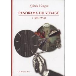 Panorama du voyage Sylvain VENAYRE Belles Lettres 9782251381152