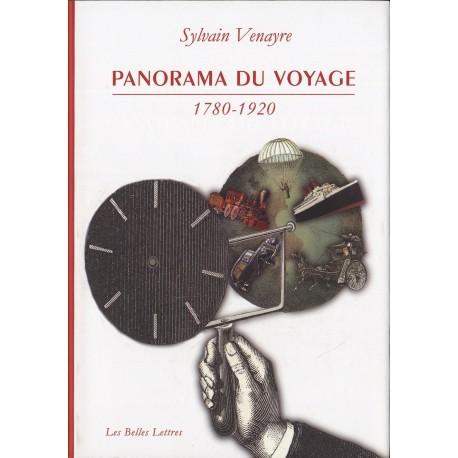 Panorama du voyage (1780-1920) - mots, figures, pratiques 9782251381152 Book