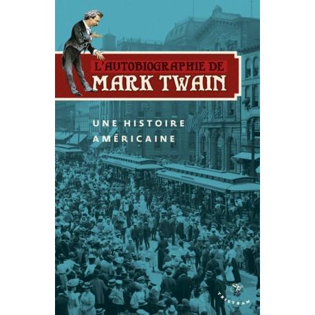 L'autobiographie de Mark Twain - une histoire américaine 9782907681964 Book