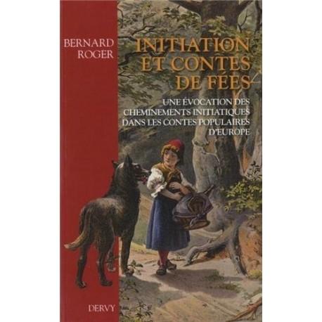 Initiation et contes de fées Bernard ROGER Dervy 9782844549952