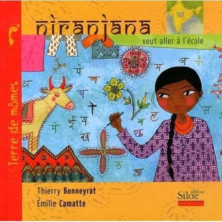 Niranjana veut aller à l'école CAMATTE Emilie 9782842315108