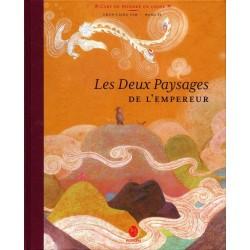 Les deux paysages de l'empereur une histoire inspirée d'une anecdote mettant en scène 2 peintres chinois de la dynastie Tang