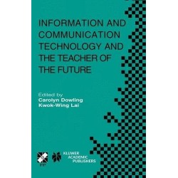 Information and Communication Technology and the Teacher of the Future