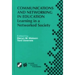 Communications and Networking in Education - Learning in a Networked Society 9780792377603