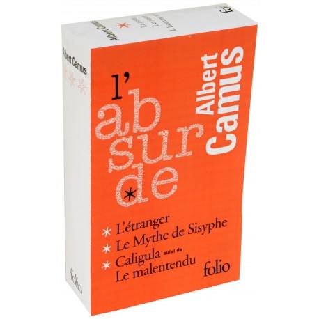 L'absurde - Coffret 3 volumes : L'étranger, Caligula, Le Malentendu, Le Mythe de Sisyphe