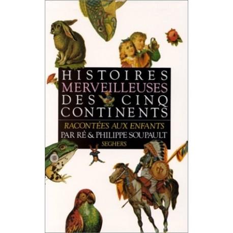 Histoires merveilleuses des cinq continents