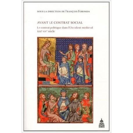 Avant le contrat social : Le contrat politique dans l'Occident médiéval XIIIe-XVe siècle