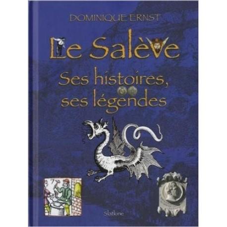 Le Salève - Ses histoires, ses légendes Slatkine 9782832105160