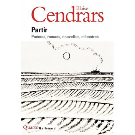 Partir: Poèmes, romans, nouvelles, mémoires 9782070128761 Book