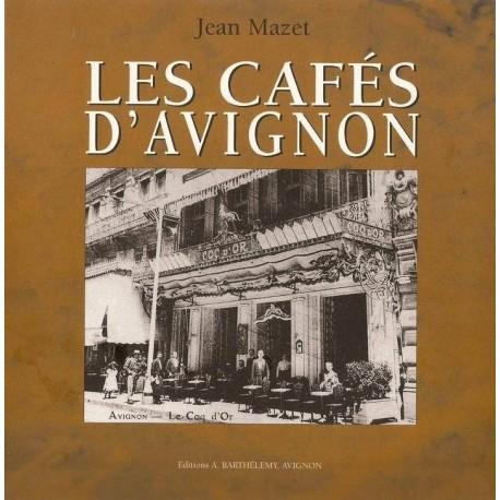 Les cafés d'Avignon 9782879231358
