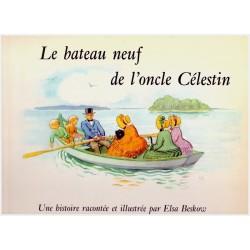 Le bateau neuf de l'oncle Celestin BESKOW Elsa Bonnier 0710377715482