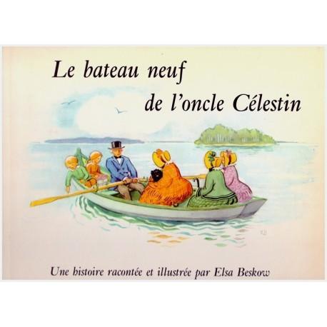 Le bateau neuf de l'oncle Celestin