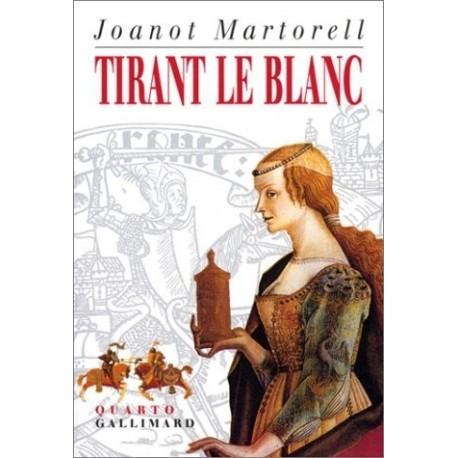 Tirant le Blanc 9782070751099 Book