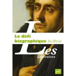 Le défi biographique - La littérature en question