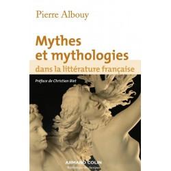 Mythes et mythologies dans la littérature française