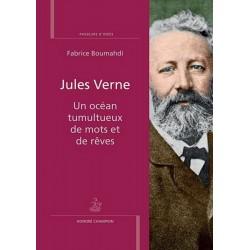 Jules Verne - un océan tumultueux de mots et de rêves 9782745324658