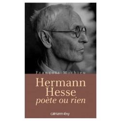 Hermann Hesse, poète ou rien