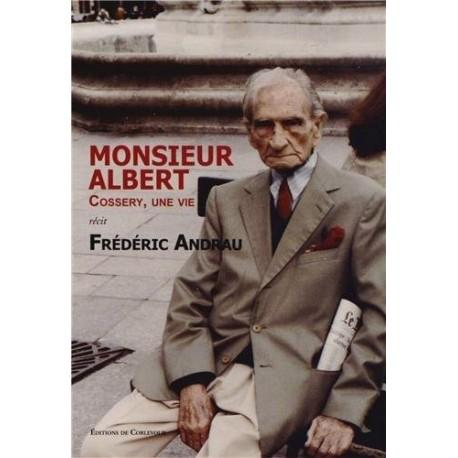 Monsieur Albert - Cossery, une vie Editions de Corlevour 9782915831795 Book
