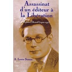 Assassinat d'un éditeur à la Libération Robert Denoël (1902-1945) Denoel 9782846081146