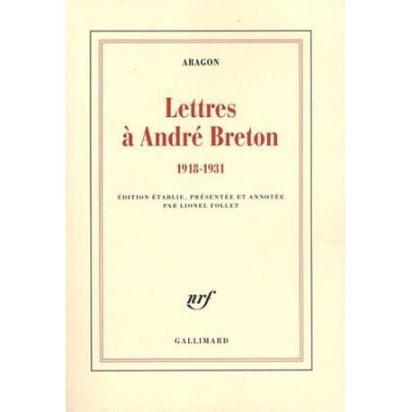 Lettres à André Breton - 1918-1931