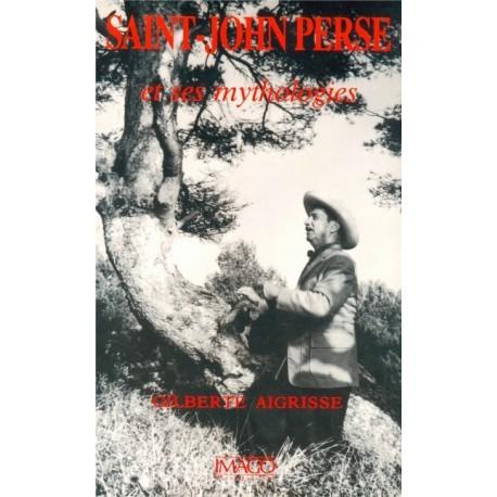 Saint-John Perse et ses mythologies 9782902702725