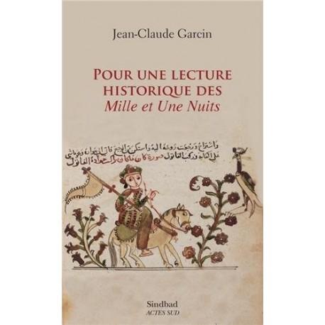 Pour une lecture historique des Mille et une nuits - essai sur l'édition de Būlāq (1835)
