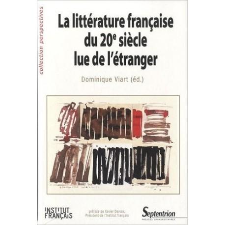 La littérature française du 20e siècle lue de l'étranger