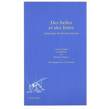 Des belles et des bêtes - anthologie de fiancés animaux 9782714308351 Book