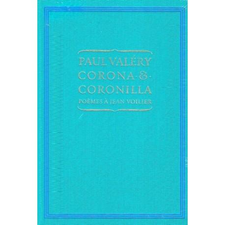 Corona et Coronilla - Poèmes à Jean Voilier