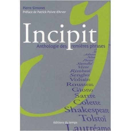 Incipit : Anthologie des premières phrases