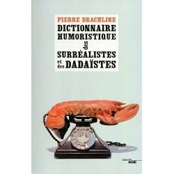 Dictionnaire humoristique de A à Z des surréalistes et des dadaïstes 9782749124483