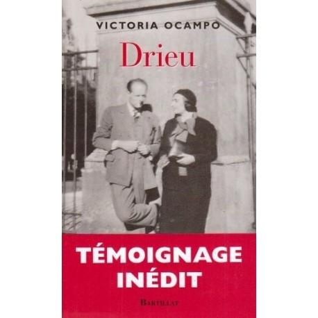 Drieu - suivi de lettres inédites de Pierre Drieu la Rochelle à Victoria Ocampo