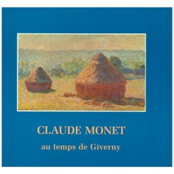 Claude Monet au temps de Giverny MONET Claude Centre Culturel du Marais 9782904048012