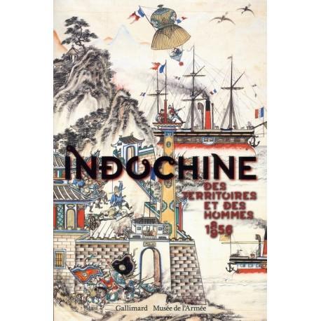 Indochine: Des territoires et des hommes (1856-1956) 9782070142606