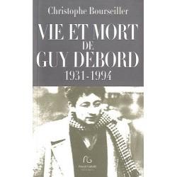 Vie et mort de Guy Debord - 1931 - 1994 9782355931802