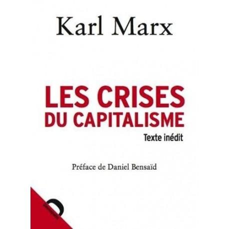 Les crises du capitalisme (Texte inédit) 9782354570316