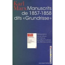 """Manuscrits de 1857 - 1858 dits """"Grundrisse"""""""