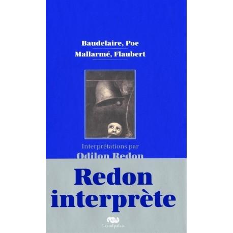 Baudelaire, Poe, Mallarmé, Flaubert - Interprétations par Odilon Redon