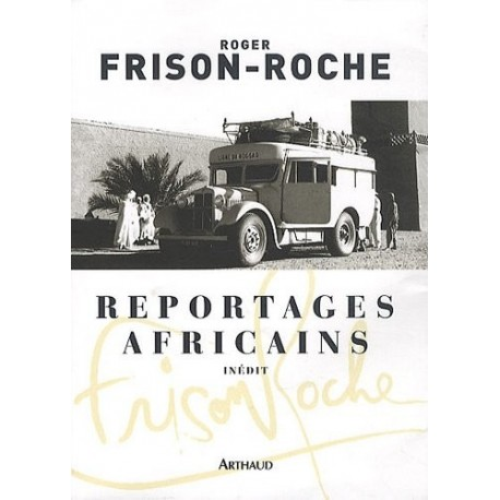 Reportages africains - 1946-1960 9782700303131 Book