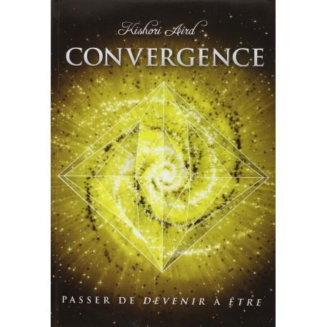Convergence - passer de devenir à être