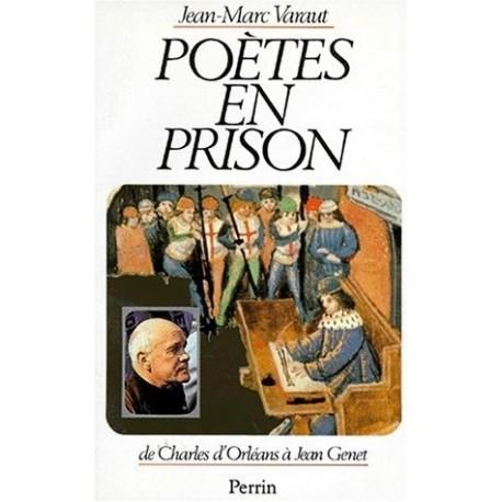 Poètes en prison de Charles d'Orléans à Jean Genet Perrin 9782262006037