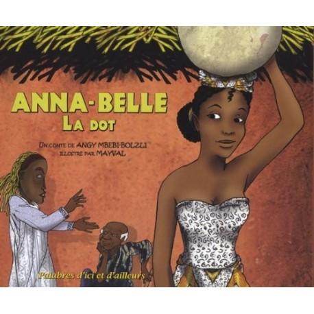 Anna-Belle: La dot MAYVAL 9782953252606