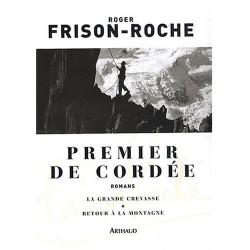 Premier de cordée - Suivi de La grande crevasse et de Retour à la montagne 9782700301403 Book