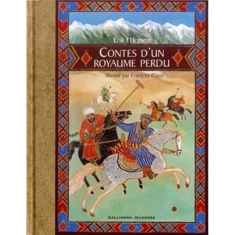 Contes d'un royaume perdu PLACE François Gallimard 9782070555772