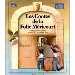 Les contes de la Folie Méricourt LAPOINTE Claude Grasset 9782246306719