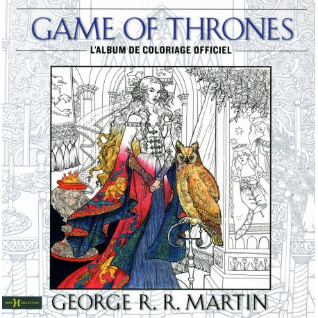 Game of Thrones - L'album de coloriages officiel