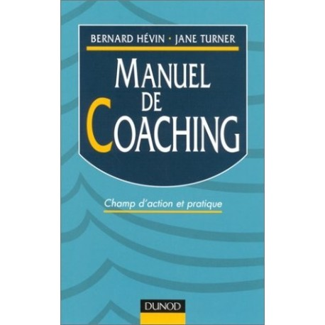 Manuel de coaching - champ d'action et pratique